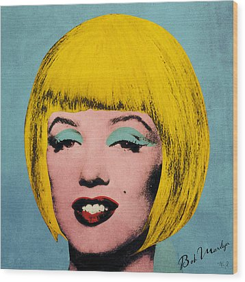 Bob Marilyn  Wood Print by Filippo B