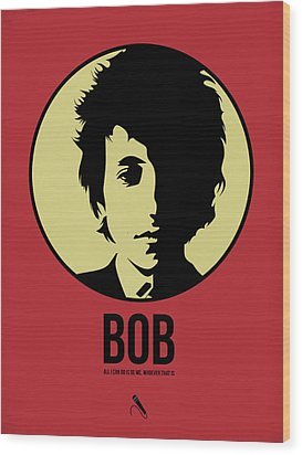 Bob Poster 1 Wood Print by Naxart Studio