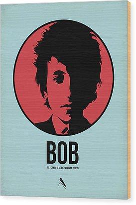Bob Poster 2 Wood Print by Naxart Studio