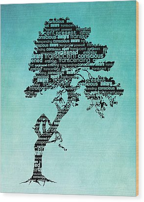 Bodhi Tree Of Awareness Wood Print
