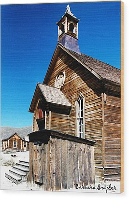 Bodie Methodist Church Wood Print by Barbara Snyder