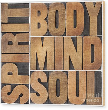 Wood Print featuring the photograph Body Mind Soul And Spirit by Marek Uliasz
