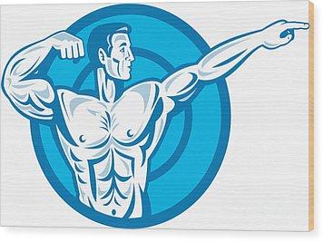 Bodybuilder Flexing Muscles Pointing Side Retro Wood Print by Aloysius Patrimonio