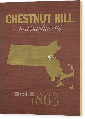 Boston College Eagles Chestnut Hill Massachusetts College Town State Map Poster Series No 020 Wood Print by Design Turnpike