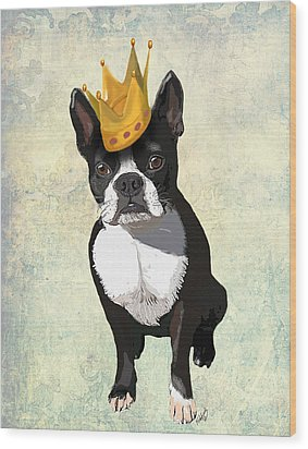 Boston Terrier With A Crown Wood Print by Kelly McLaughlan