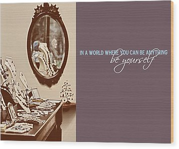 Boutique Quote Wood Print by JAMART Photography