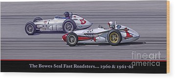 Bowes Seal Fast Roadsters Wood Print
