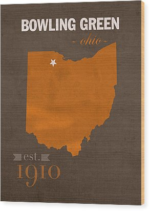 Bowling Green State University Falcons Ohio College Town State Map Poster Series No 021 Wood Print by Design Turnpike