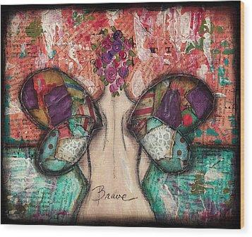 Brave Soul Wood Print by Shawn Petite