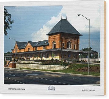 Bristol Train Station Bristol Virginia Wood Print by Denise Beverly