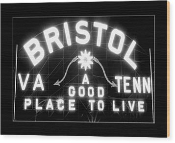 Bristol Virginia Tennesse Slogan Sign Wood Print