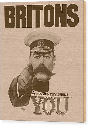 Britons Your Country Needs You  Wood Print by War Is Hell Store