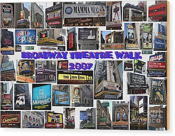 Broadway Theatre Walk 2007 Collage Wood Print