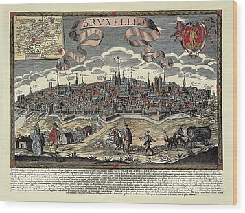 Brussels In 17th C. Engraving. � Wood Print by Everett