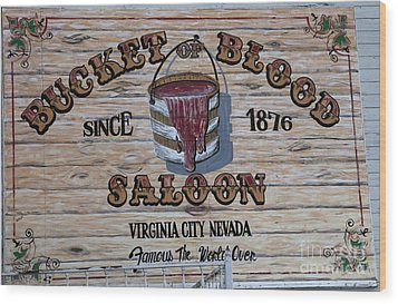 Bucket Of Blood Saloon 1876 Wood Print by David Millenheft