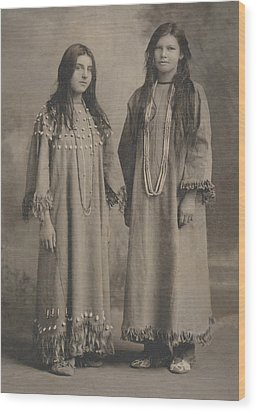 Wood Print featuring the photograph Buckskin  Beadwork Native American Girls by Paul Ashby Antique Image
