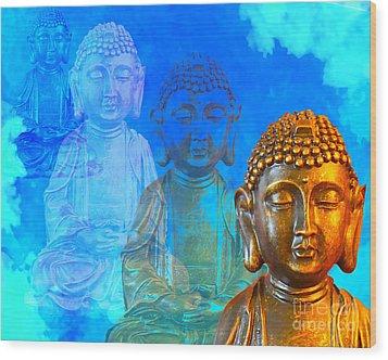 Buddha's Thoughts Wood Print by Ginny Gaura