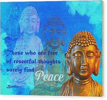 Buddha's Thoughts Of Peace Wood Print by Ginny Gaura