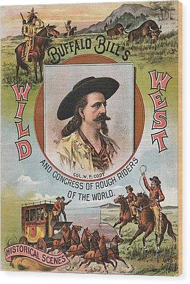 Buffalo Bills Wild West Wood Print by Unknown