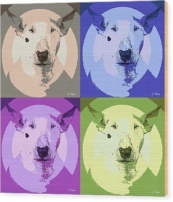 Bull Terrier Pop Art Wood Print by George Pedro