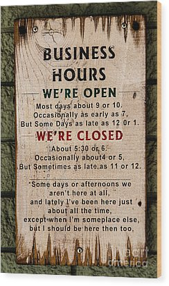 Business Hours Wood Print by Jon Burch Photography