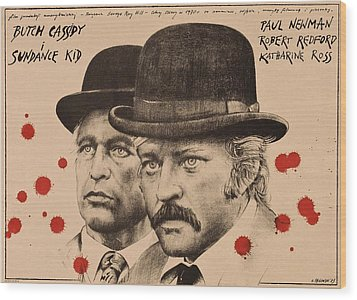 Butch Cassidy And The Sundance Kid Wood Print by Movie Poster Prints