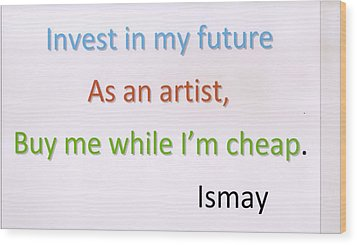 Buy Me While I'm Cheap. Wood Print by Rod Ismay