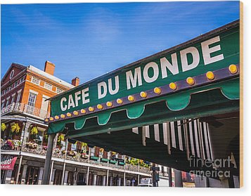 Cafe Du Monde Picture In New Orleans Louisiana Wood Print by Paul Velgos