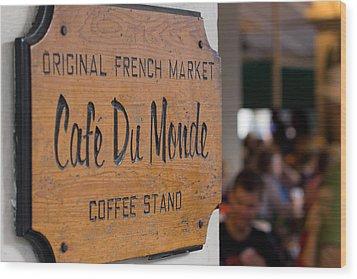 Cafe Du Monde Sign Wood Print