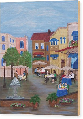 Cafe' Moments Wood Print by Anke Wheeler