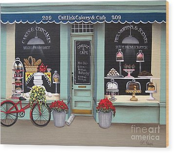 Caitlin's Cakery And Cafe Wood Print by Catherine Holman