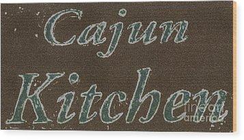 Cajun Kitchen Wood Print