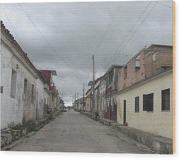 Wood Print featuring the photograph Calle Cubana by Aurora Levins Morales