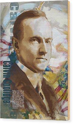 Calvin Coolidge Wood Print by Corporate Art Task Force