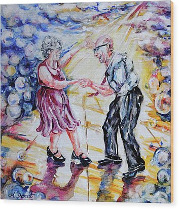 Can I Have This Dance For The Rest Of My Life Wood Print by Margaret Donat