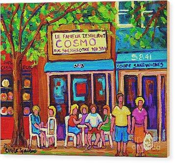 Canadian Artists Montreal Paintings Cosmos Restaurant Sherbrooke Street West Sidewalk Cafe Scene Wood Print by Carole Spandau