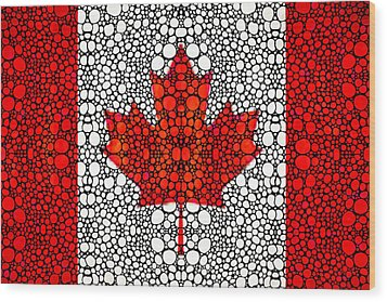 Canadian Flag - Canada Stone Rock'd Art By Sharon Cummings Wood Print by Sharon Cummings