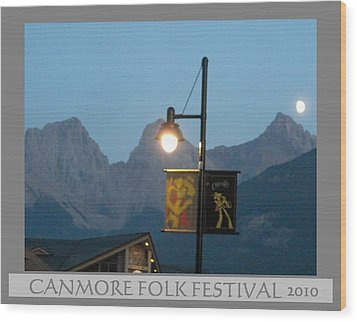 Canmore Folk Festival Wood Print by Cathy Long