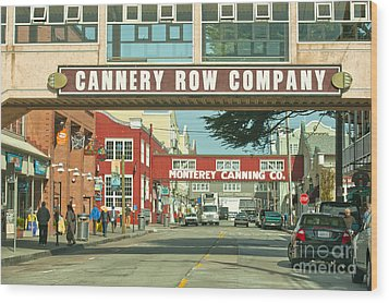 Cannery Row Monterey California Wood Print
