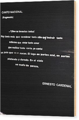 Canto Nacional  Wood Print