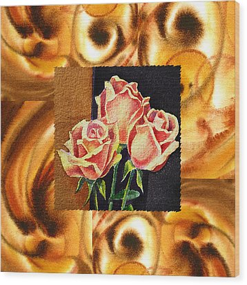 Cappuccino Abstract Collage French Roses Wood Print by Irina Sztukowski
