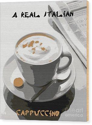Cappuccino Wood Print by Dragica  Micki Fortuna