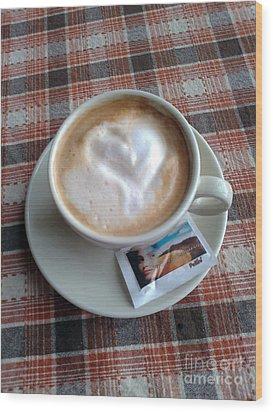 Cappuccino Love Wood Print by Ausra Huntington nee Paulauskaite