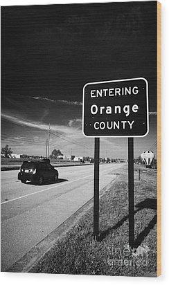 Car Entering Orange County On The Us 192 Highway Near Orlando Florida Usa Wood Print by Joe Fox