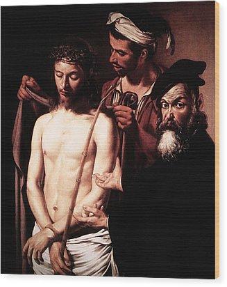Caravaggio Eccehomo Wood Print