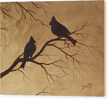 Wood Print featuring the painting Cardinals Silhouettes Coffee Painting by Georgeta  Blanaru