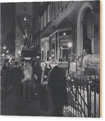Wood Print featuring the photograph Carolers On North Charles Street December 2013 by Toni Martsoukos