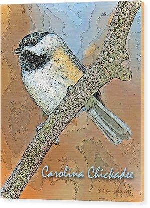 Wood Print featuring the photograph Carolina Chickadee Digital Image by A Gurmankin