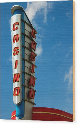 Casino Sign Wood Print by Norman Pogson