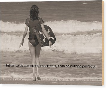 Catch A Wave Quote Wood Print by JAMART Photography